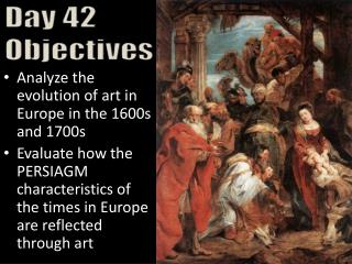 Analyze the evolution of art in Europe in the 1600s and 1700s