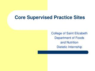 Core Supervised Practice Sites