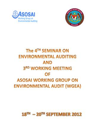The 4 TH SEMINAR ON  ENVIRONMENTAL AUDITING  AND  3 RD  WORKING  MEETING  OF