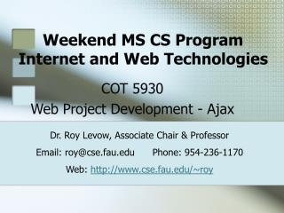 Weekend MS CS Program Internet and Web Technologies