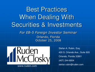 Best Practices  When Dealing With Securities & Investments