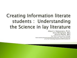 Creating  Information  literate students :   Understanding  the  Science  in  lay literature
