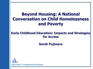 Beyond Housing: A National Conversation on Child Homelessness and Poverty