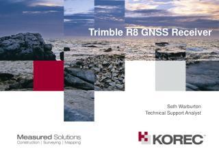 Trimble R8 GNSS Receiver