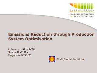 Emissions Reduction through Production System Optimisation