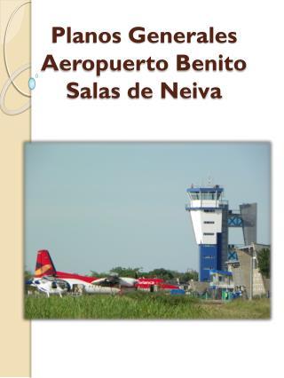 Planos Generales  Aeropuerto  Benito Salas de Neiva