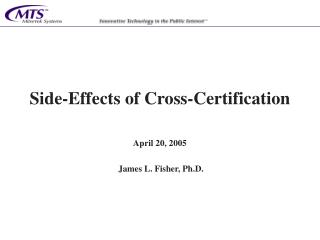 Side-Effects of Cross-Certification