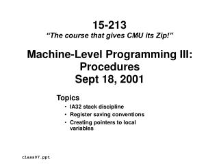 Machine-Level Programming III: Procedures Sept 18, 2001