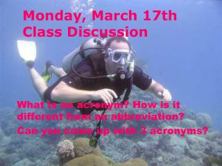 Monday ,  March  17th Class Discussion