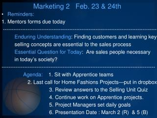 Marketing 2   Feb. 23 & 24th
