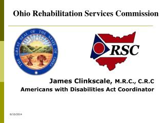 James Clinkscale,  M.R.C., C.R.C Americans with Disabilities Act Coordinator