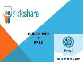 Slide share y prezi