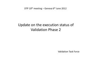 DTP 10 th  meeting – Geneva 6 th  June 2012