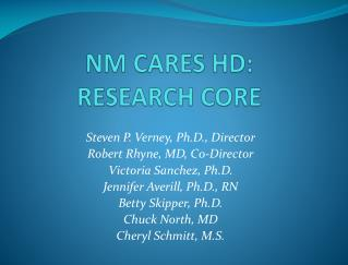 NM CARES HD:   RESEARCH CORE