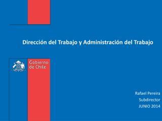 Dirección del Trabajo y Administración del Trabajo