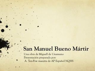 San Manuel  Bueno M á rt i r