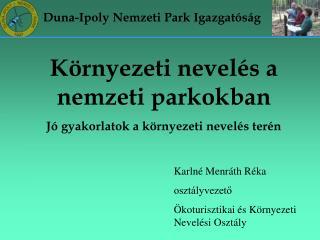 Duna-Ipoly Nemzeti Park Igazgat�s�g