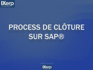 Process de cl ture sur SAP
