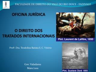 OFICINA JUR�DICA O DIREITO DOS TRATADOS INTERNACIONAIS