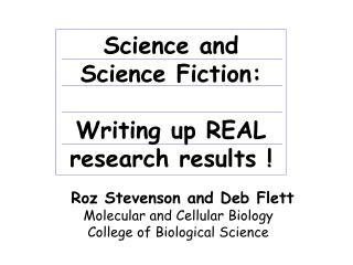 Science and Science Fiction: Writing up REAL  research results !