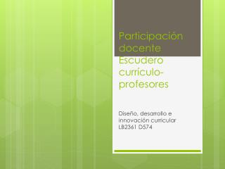 Participación docente Escudero currículo-profesores