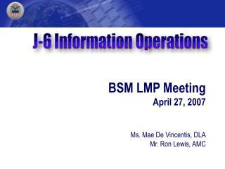 BSM LMP Meeting April 27, 2007