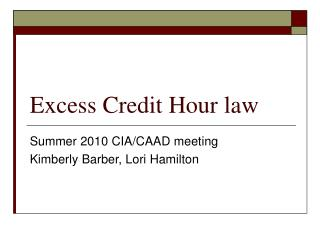 Excess Credit Hour law
