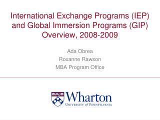 International Exchange Programs (IEP) and Global Immersion Programs (GIP) Overview, 2008-2009
