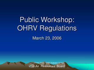 Public Workshop: OHRV Regulations
