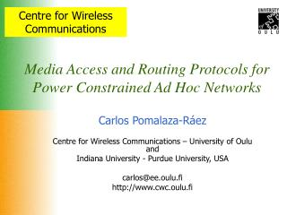 Media Access and Routing Protocols for Power Constrained Ad Hoc Networks
