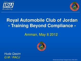 Royal Automobile Club of Jordan - Training Beyond Compliance -