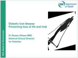 Diabetic foot disease Preventing loss of life and limb