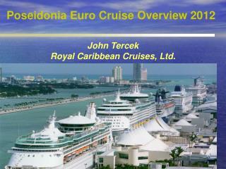 Poseidonia Euro Cruise Overview 2012