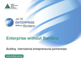 Enterprise without Borders