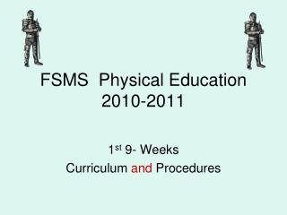 FSMS  Physical Education 2010-2011