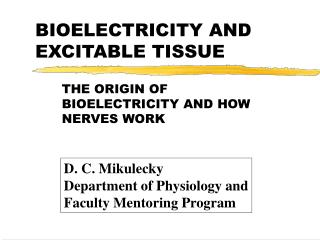 BIOELECTRICITY AND EXCITABLE TISSUE