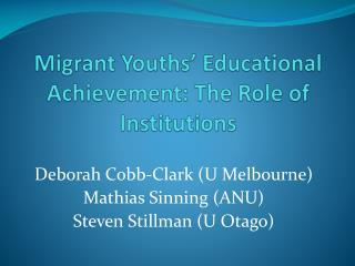Migrant Youths' Educational Achievement: The Role of Institutions