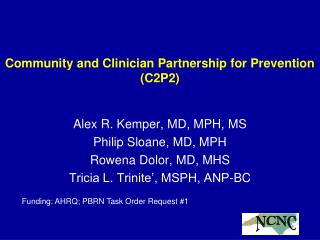 Community and Clinician Partnership for Prevention (C2P2)