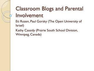 Classroom Blogs and Parental Involvement