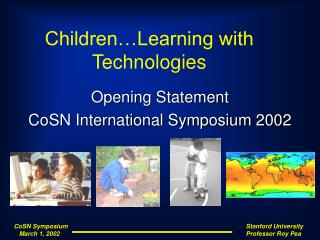 Children�Learning with Technologies