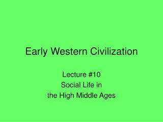 Early Western Civilization