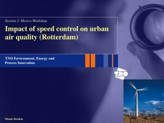 Impact of speed control on urban air quality (Rotterdam)