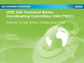 IEEE IAS Technical Books Coordinating Committee (IAS/TBCC)