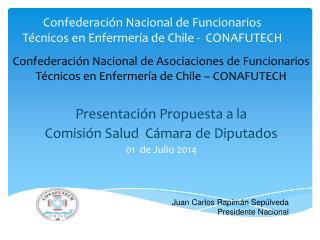 Confederaci�n Nacional de Funcionarios T�cnicos en Enfermer�a de Chile -  CONAFUTECH