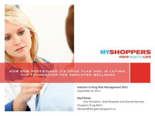 Solution in Drug Plan Management 2011 September 8, 2011