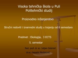 Visoka tehnička škola u Puli  Politehnički studij