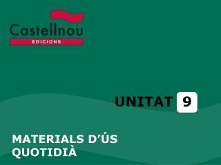 UNITAT  9