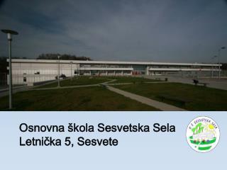 Osnovna škola Sesvetska Sela Letnička 5, Sesvete