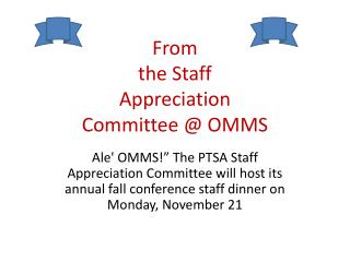 From the Staff Appreciation  Committee @ OMMS