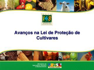Avanços na Lei de Proteção de Cultivares